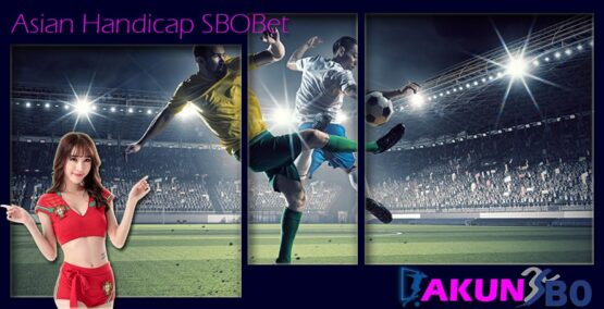 Asian Handicap SBOBet